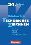 Praxisbuch zum technischen Zeichnen
