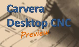Carvera Desktop CNC Header